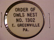 Order Of Owls Nest Good For 10 Cents -- E. Greenville, Pennsylvania -- R4 -- Pa