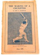 .scarce Australian Cricket Book 1926 Andldquothe Making Of A Cricketerandrdquo By Eric Barbour