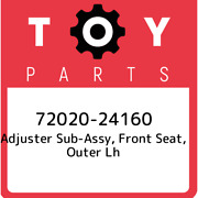 72020-24160 Toyota Adjuster Sub-assy Front Seat Outer Lh 7202024160 New Genui
