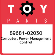 89681-02030 Toyota Computer Power Management Control 8968102030 New Genuine Oe