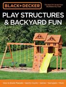Black And Decker Play Structures And Backyard Fun How To Build Playsets - Sports C