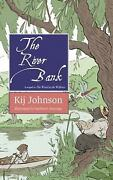 The River Bank A Sequel To Kenneth Grahameand039s The Wind In The Willows By Kij Joh