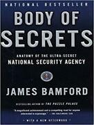 Body Of Secrets Anatomy Of The Ultra-secret National Security Agency By James B