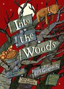 Into The Woods By Gardner, Lyn Hardback Book The Fast Free Shipping