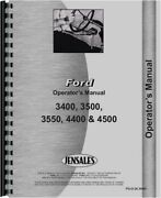 Ford 3400 3500 3550 4400 4500 Tractor Loader Backhoe Tlb Operators Owners Manual