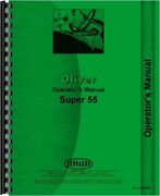 Oliver Super 55 Tractor Operators Owners Manual Utility Gas Diesel