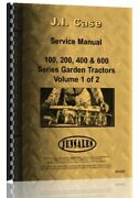 Case 100 200 400 600 Lawn And Garden Tractor Service Manual