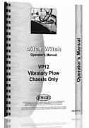 Ditch Witch Vp-12 Vibratory Plow Owners Operators Manual Parts Catalog Chassis