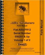 Parts Manual Allis Chalmers Fr12 Tractor Sn 550281 And Up