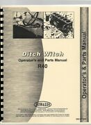 Ditch Witch R-40 Trencher Owners Operators Manual Parts Catalog