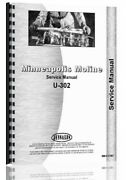 Service Manual Minneapolis Moline U302 Gas And Lp Tractor Sn S-420