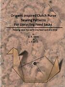 Origami Inspired Clutch Purse Sewing Patterns F, Johns, F.,,