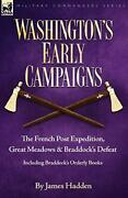 Washington's Early Campaigns The French Post E, Hadden, James,,