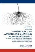 Integral Study Of Atrazine And N Leaching In Argentinean Soils Hang Susana