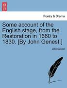 Some Account Of The English Stage From The Res Genest J