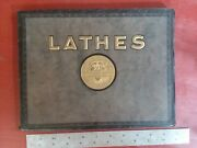 Origional Monarch Engine Lathes Catalog Old Antique Colectable It Has Everything