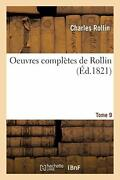 Oeuvres Completes De Rollin. T. 9 Rollin-c 9782013409629 Fast Free Shipping
