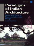 Paradigms Of Indian Architecture Space And Ti Tillotson R.