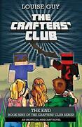 The End Book Nine Of The Craftersand039 Club Series Guy Louise 9780994448262