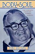 Body And Soul The Cinematic Vision Of Robert Aldrich By Williams, Tony New,,