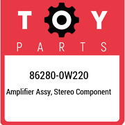 86280-0w220 Toyota Amplifier Assy Stereo Component 862800w220 New Genuine Oem