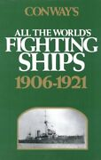 Conway's All The World's Fighting Ships 1906-1921 C... By Randall, Ian Hardback