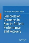 Compression Garments In Sports Athletic Perfor Engel Sperlich-