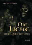 Die Liche Ritual Der Finsternis, Hager New 9783849571689 Fast Free Shipping-,