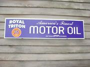 Royal Triton/76 Union Oil 1940and039s-50and039s Style 1and039x46 Alum Dealer Sign-garage Art