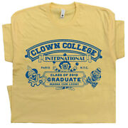 Clown College T Shirt Funny Circus Vintage Graphic Retro Humor Mask Novelty Tee