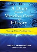 A Drop From The Marvelous Ocean Of History The Linea... By Rinpoche Xi Lelung