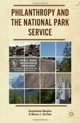 Philanthropy And The National Park Service, Vaughn, Cortner 9781137358202 New-,
