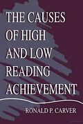 The Causes Of High And Low Reading Achievement Carver 9780805835298 New-