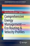 Comprehensive Energy Management - Eco Routing And Velocity Profiles By Watzenig E