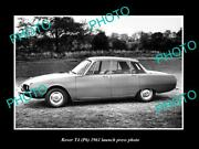 Old Postcard Size Photo Of 1961 Rover T4 Model Car Launch Press Photo