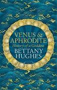 Venus And Aphrodite By Bettany Hughes English Hardcover Book Free Shipping