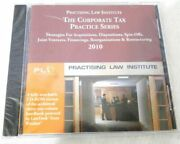 The Corporation Tax Practice Series - Practicing Law Institute Strategies 2010