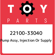 22100-33040 Toyota Pump Assy Injection Or Supply 2210033040 New Genuine Oem Pa