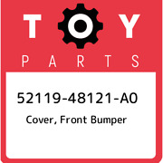 52119-48121-a0 Toyota Cover Front Bumper 5211948121a0 New Genuine Oem Part