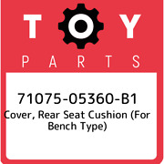 71075-05360-b1 Toyota Cover, Rear Seat Cushion For Bench Type 7107505360b1, Ne