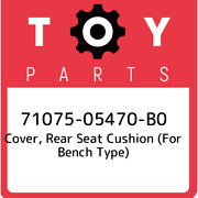 71075-05470-b0 Toyota Cover, Rear Seat Cushion For Bench Type 7107505470b0, Ne