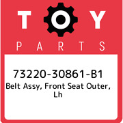 73220-30861-b1 Toyota Belt Assy Front Seat Outer Lh 7322030861b1 New Genuine