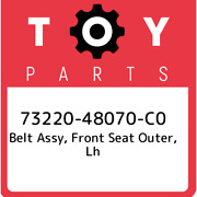 73220-48070-c0 Toyota Belt Assy Front Seat Outer Lh 7322048070c0 New Genuine