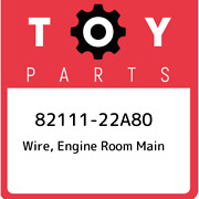 82111-22a80 Toyota Wire Engine Room Main 8211122a80 New Genuine Oem Part