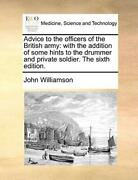 Advice To The Officers Of The British Army Wit, Williamson, John Pf,,