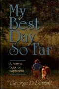 My Best Day So Far By Durrant George D