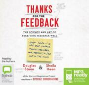 Thanks For The Feedback The Science And Art Of Receiving Feedback Well By Sheil