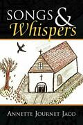 Songs And Whispers By Jaco, Journet New 9781436330411 Fast Free Shipping,,