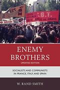 Enemy Brothers Socialists And Cpb, Smith, Rand 9781442218994 Free Shipping,,