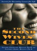 The Second Wives' Club Secrets For Becoming Lo, Millian, Fogelson,,